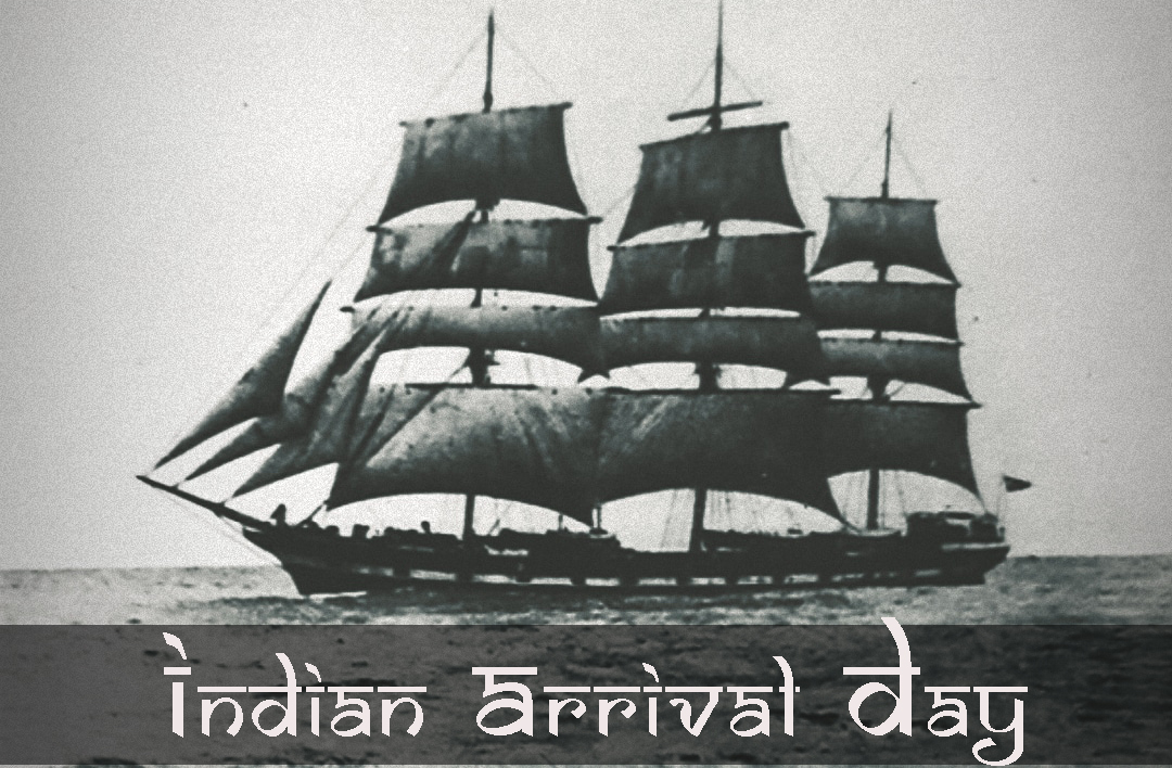 Why We Celebrate Indian Arrival Day